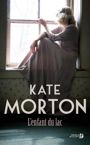L'enfant du lac Kate Morton