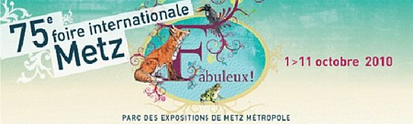 75e édition de la foire internationale de Metz