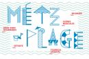 Metz Plage : J-1 !