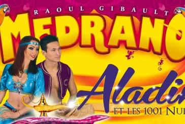 Metz : le cirque Medrano présente Aladin et les 1001 nuits