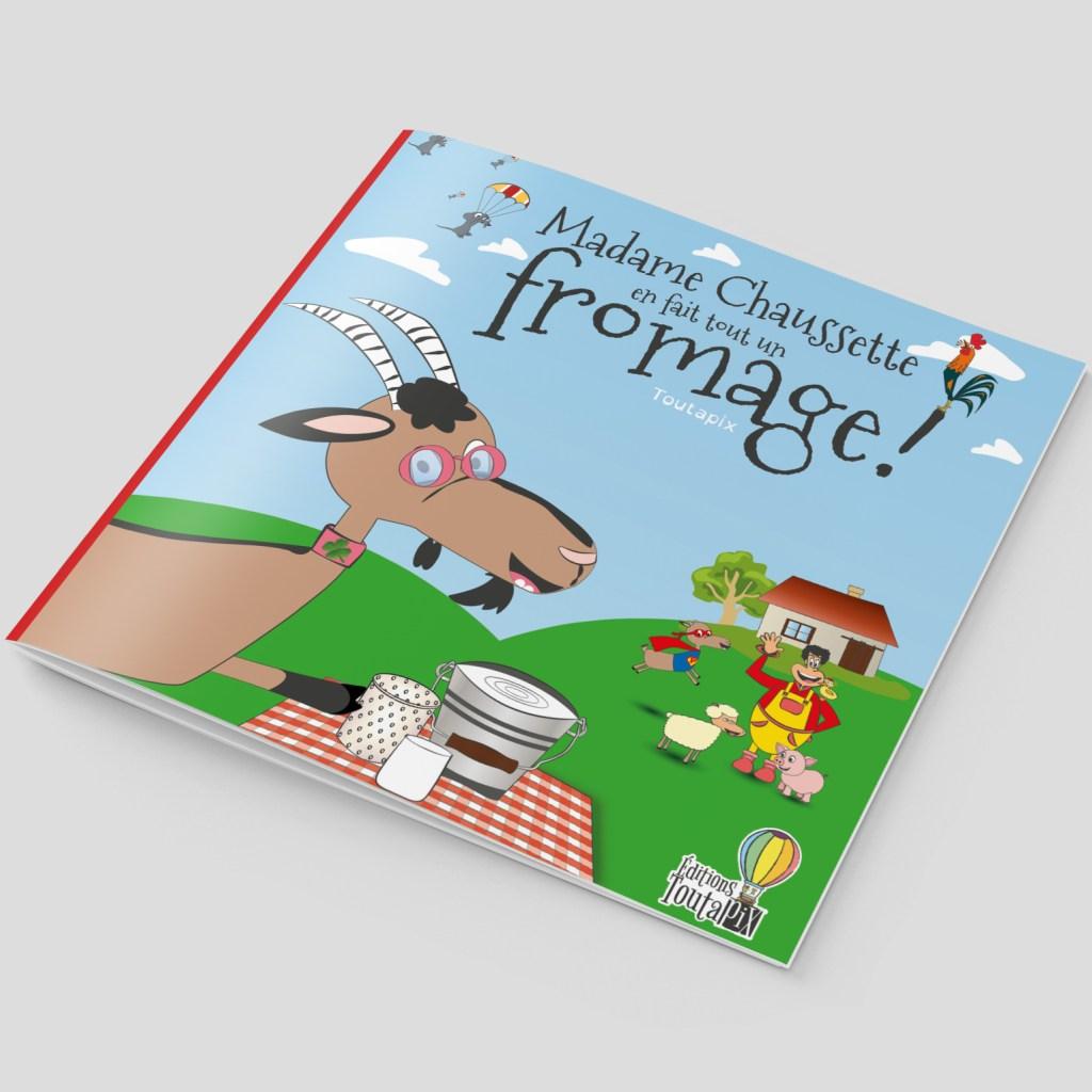 Couverture livre Mme Chaussette en fait tout un fromage !