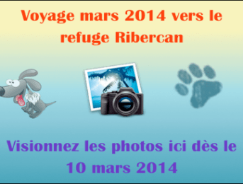 Voyage vers le refuge Ribercan – Mars 2014