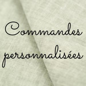 idées cadeaux - Commandes personnalisées
