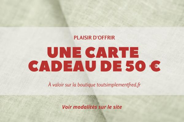 Nouveautés - Idées Cadeaux - Carte cadeau - 50€