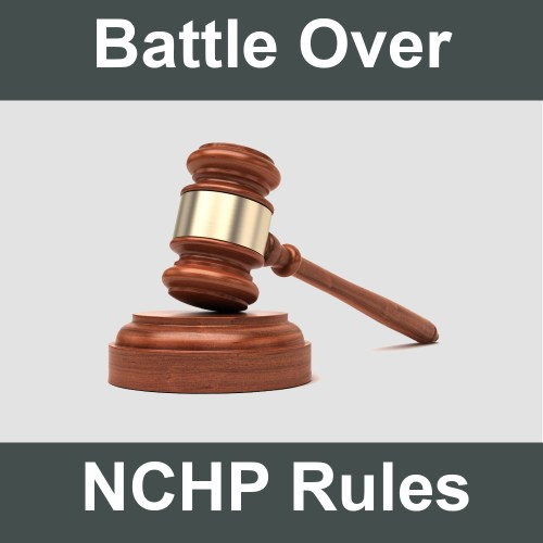 Battle Over NCHP Rules Continues
