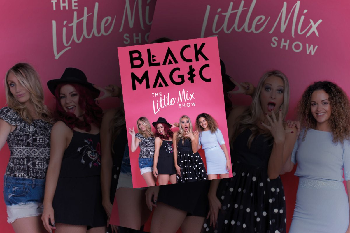 Black Magic Little Mix Towngate Theatre