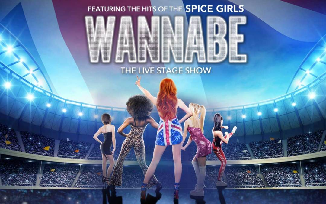 Wannabe! The Spice Girls Show