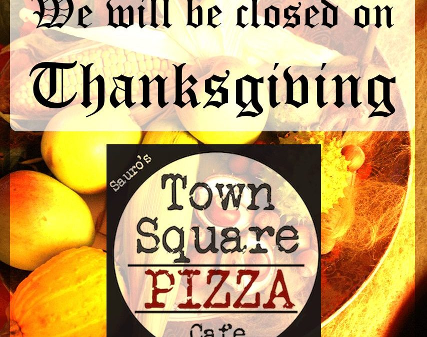 What is Town Square Pizza Cafe Thankful For?