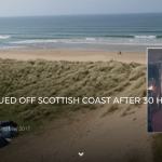 SURFER RESCUED OFF SCOTTISH COAST AFTER 30 HOURS AT SEA