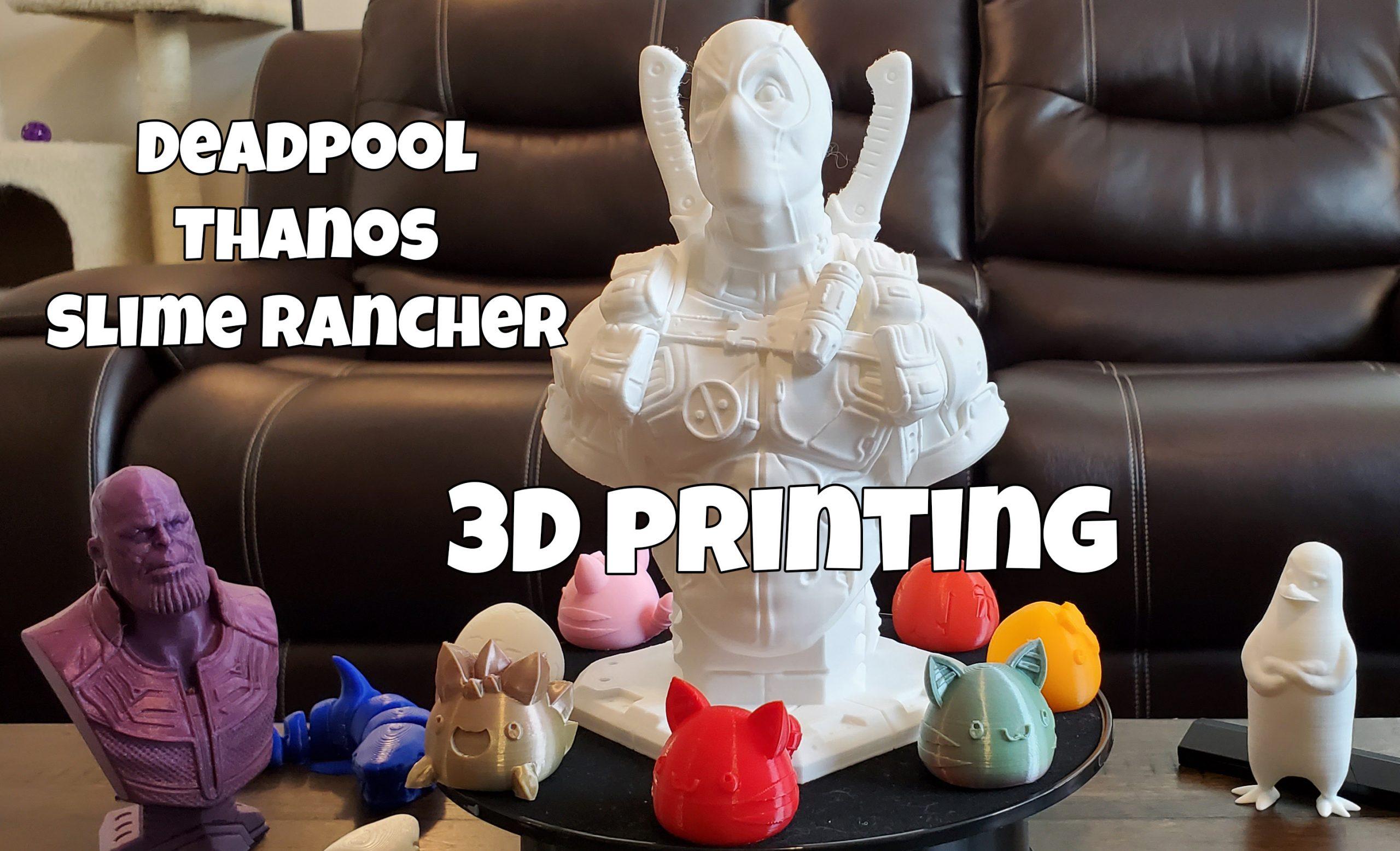 3D printing Deadpool, Thanos and Kowalski