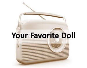 Radio Your Favorite Doll