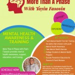More Than a Phase with Toyin Fasosin Mental Health Awareness & Training
