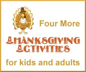 Four More Thanksgiving Activities for Kids and Adults