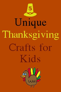 5 Unique Thanksgiving Crafts for Kids