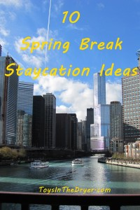 10 Spring Break Staycation Ideas