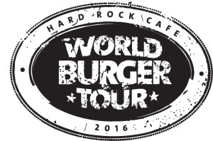 Hard Rock Cafe World Burger Tour #WorldBurgerTour