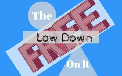 """The Low Down on """"Free"""""""