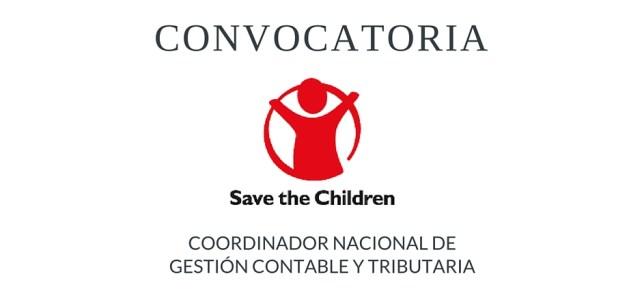 Convocatoria laboral Save the Children: Coordinador Nacional de Gestión Contable y Tributaria