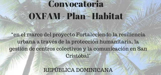 OXFAM – Plan y Hábitat lanzan convocatoria en República Dominicana