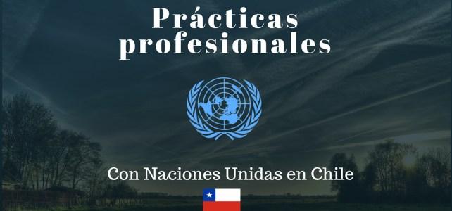 Prácticas Profesionales con Naciones Unidas en Chile