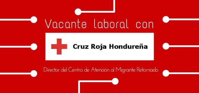 La Cruz Roja en Honduras busca Director(a)