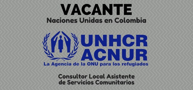 Trabaja con el ACNUR en Colombia