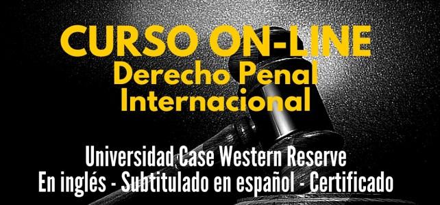 Curso virtual sobre Derecho Penal Internacional – Online & gratuito