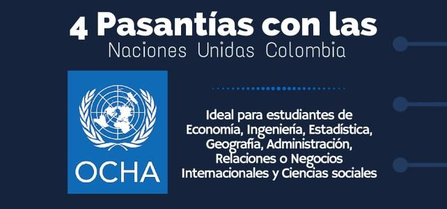 Cuatro pasantías en la Oficina para la Coordinación de Asuntos Humanitarios – OCHA – Colombia
