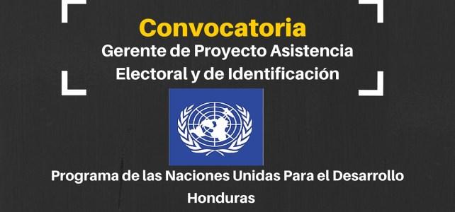 Naciones Unidas busca Gerente de Proyecto en Honduras