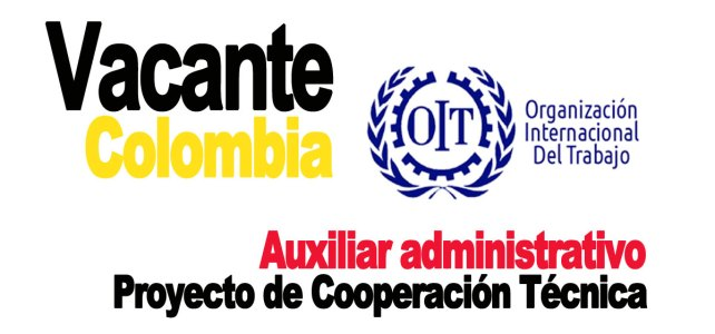 Vacante auxiliar administrativo para la OIT