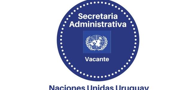 Vacante secretaria administrativa con Naciones Unidas en Urguay  – aplica hoy mismo !
