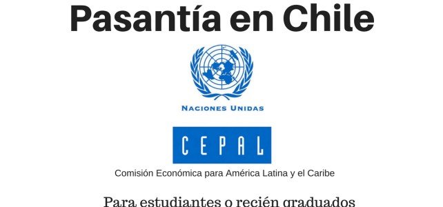 Pasantía con la Comisión Económica para América Latina y el Caribe (CEPAL) en ONU Chile