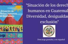 """""""Situación de los derechos humanos en Guatemala"""""""
