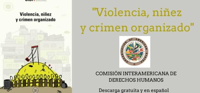 """Documento sobre """"Violencia, niñez y crimen organizado"""" de la CIDH en Español"""