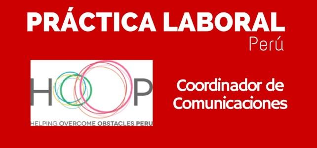 Práctica como coordinador de comunicaciones con HOOP en Perú