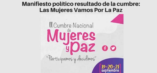 Manifiesto Político: Las Mujeres Vamos Por La Paz – Leerlo y compartirlo es devolverles la mano