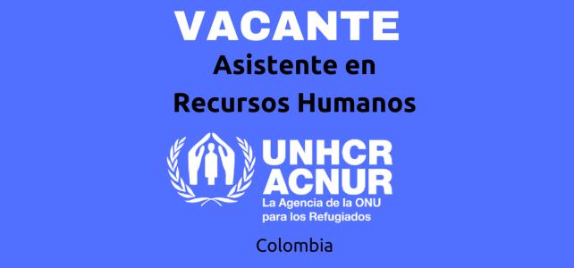 Convocatoria de ACNUR para Asistente senior de Recursos Humanos