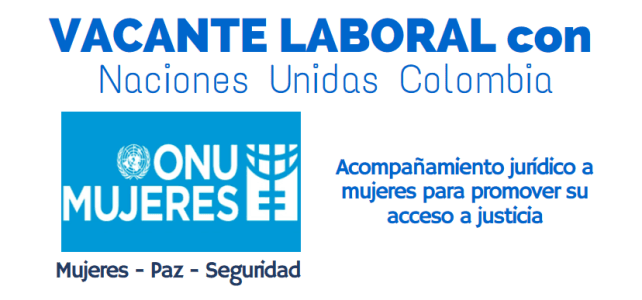ONU Mujeres abre convocatoria laboral en Colombia para abogados(as)