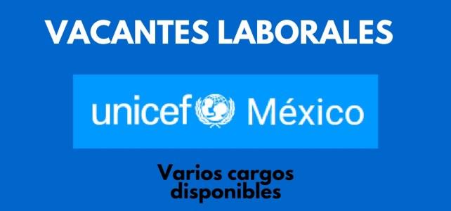 Unicef abre convocatorias laborales en México