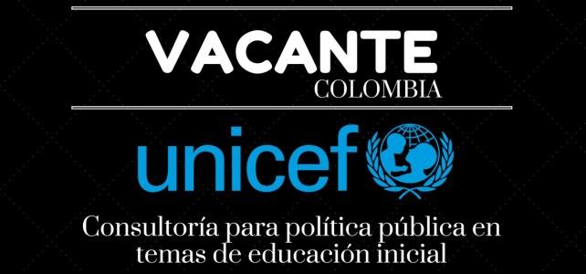 Unicef abre convocatoria para consultoría en Colombia