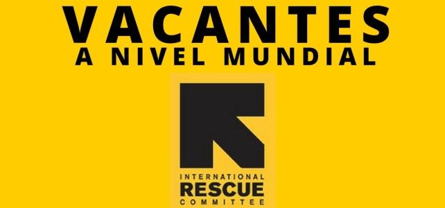 Vacantes laborales con el Comité Internacional de Rescate – IRC