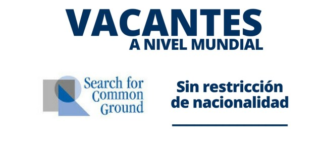 Vacantes mundiales con Search for Common Ground