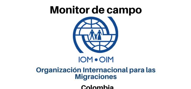 Convocatoria Monitor de campo (OIM)