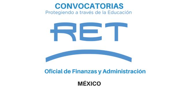 Oficial de Finanzas y Administración con RET Internacional