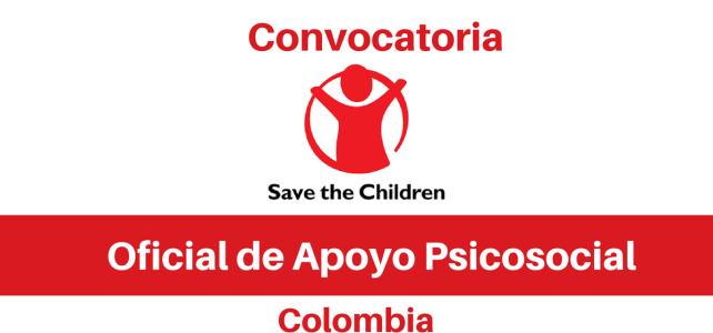 Oficial de Apoyo Psicosocial Save the children