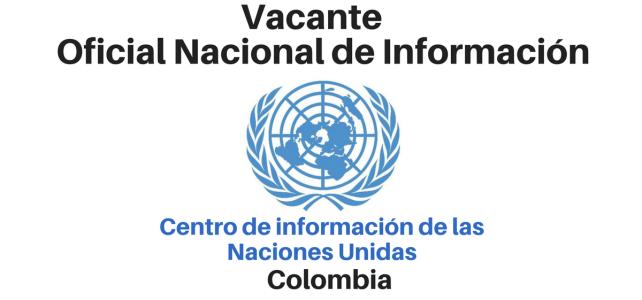 Vacante oficial nacional de información UNIC – Naciones Unidas