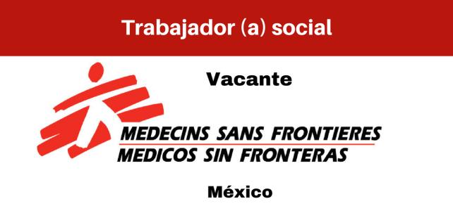 Vacante Trabajador(a) social con MSF
