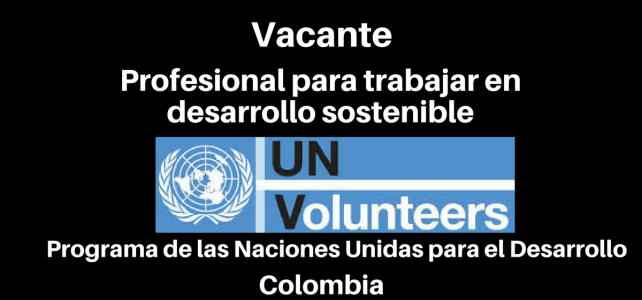 Vacante Profesional Especializado en Desarrollo Sostenible