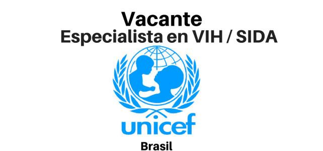 Vacante Especialista en VIH con UNICEF
