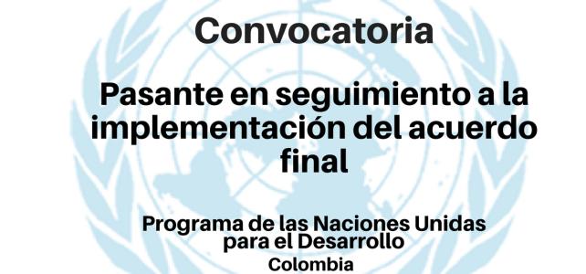Vacante Pasante en seguimiento a la implementación del acuerdo final com Naciones Unidas